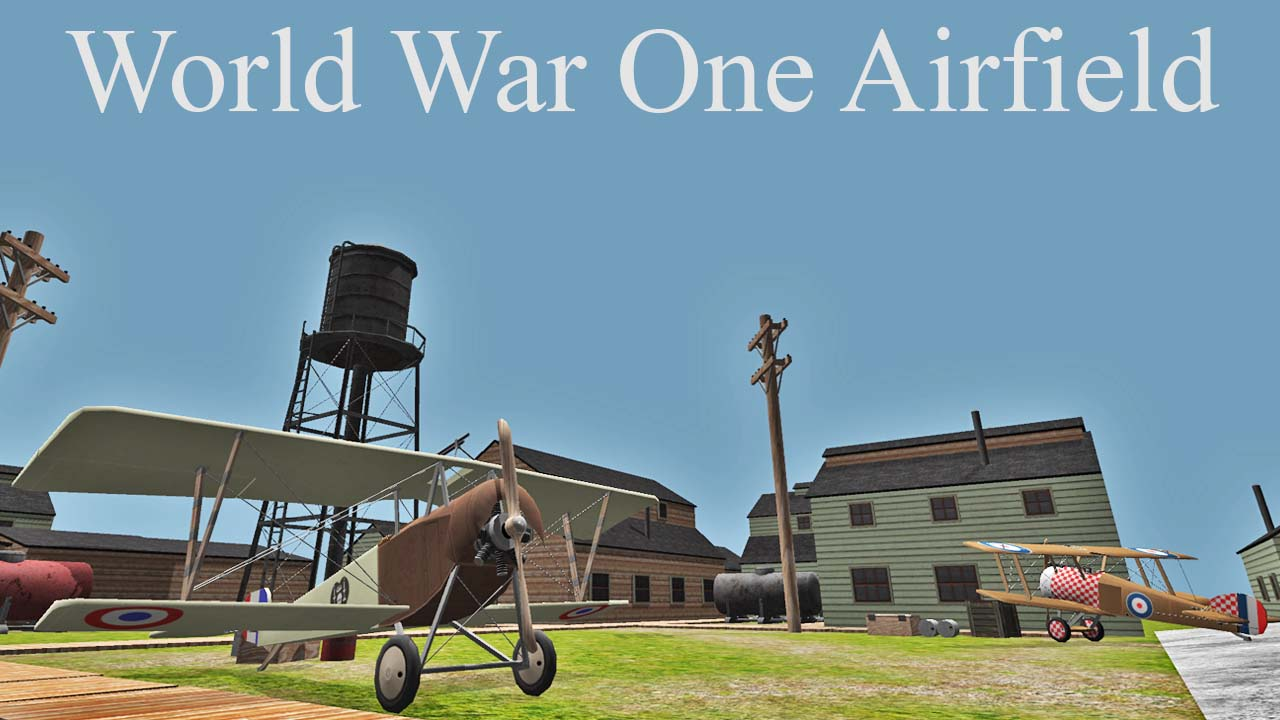 World War One Airfield – Unity 3d Environment